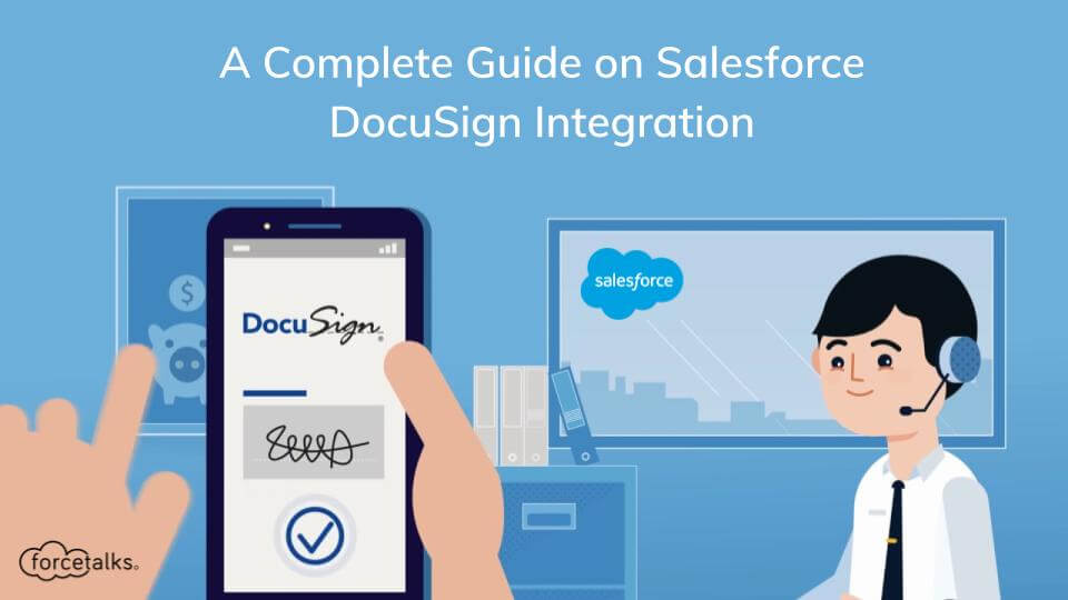 Salesforce DocuSign Integration