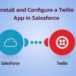 Twilio App in Salesforce
