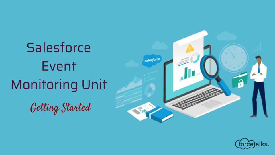 Salesforce Event Monitoring