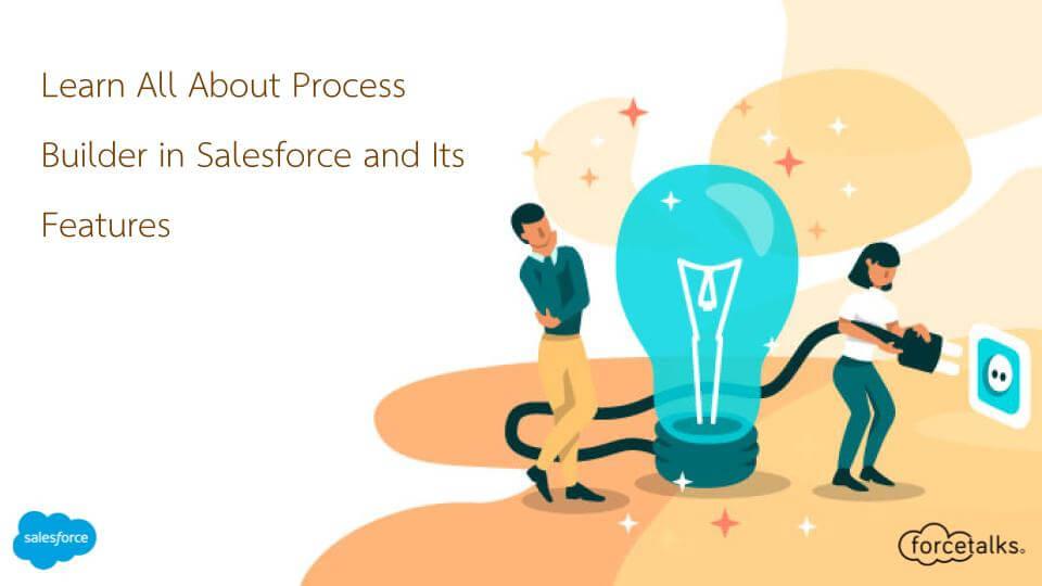 Process Builder in Salesforce