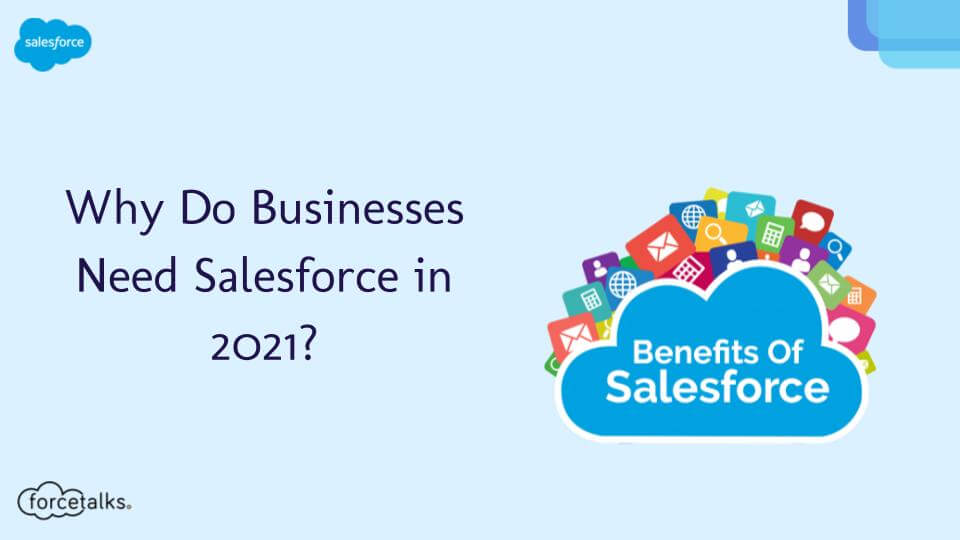 Businesses Need Salesforce