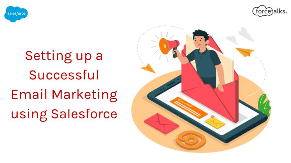 Email Marketing using Salesforce