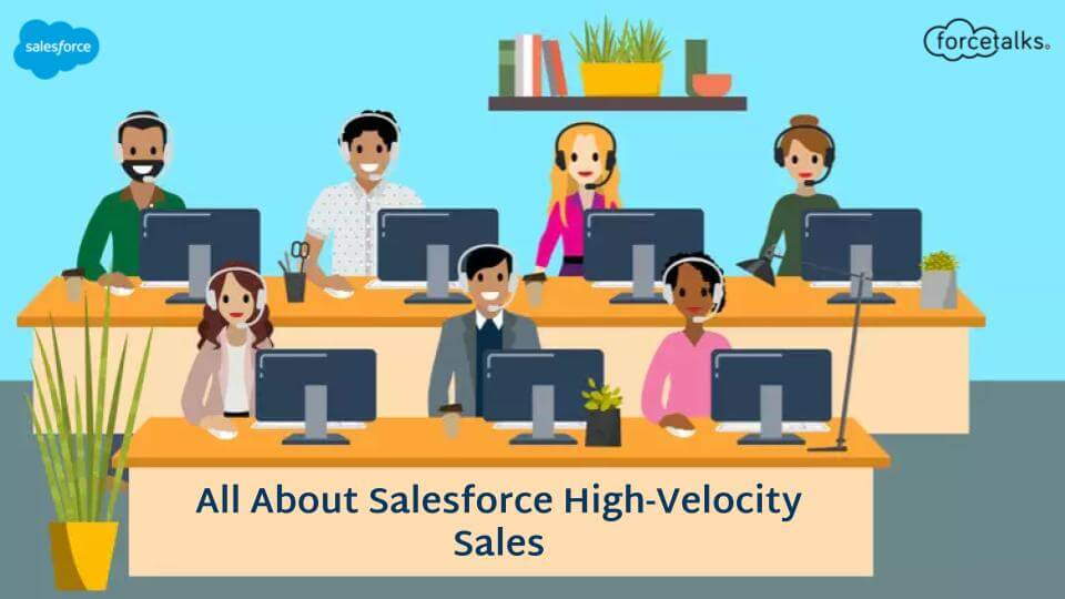Salesforce High-Velocity Sales