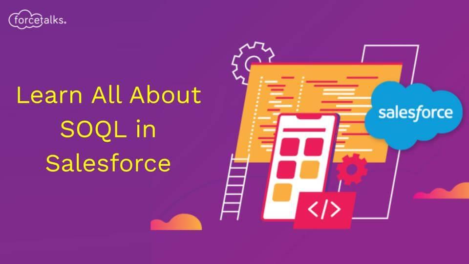 SOQL in Salesforce